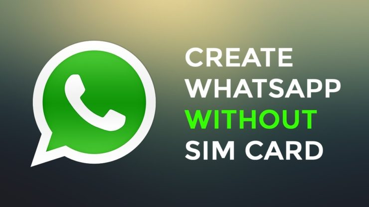 WhatsApp without SIM and Number