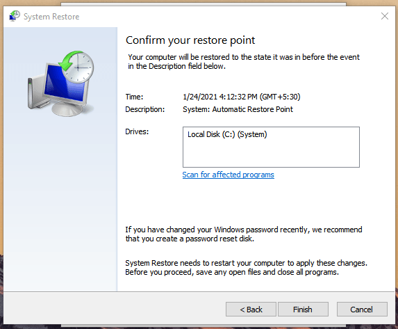 "Windows System Restore - Click on ""Finish"" to apply the changes"