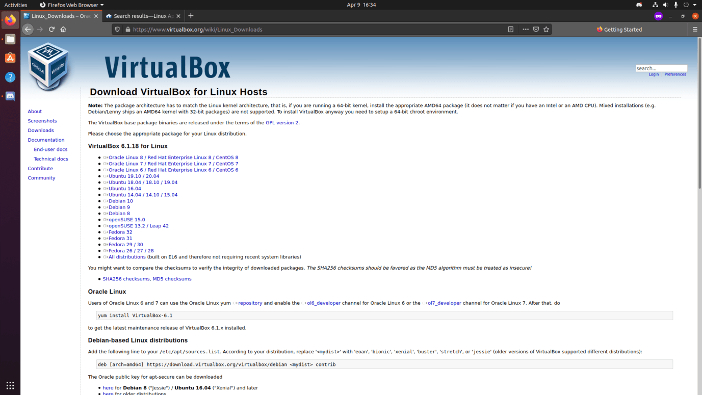 """You can use the command """"sudo apt install Virtualbox"""" or you can download the DEB package from the official site"""