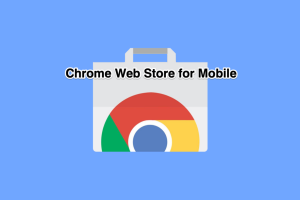 chrome web store for Android