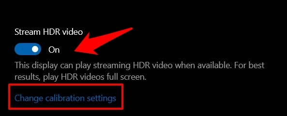 enable the Stream HDR Video toggle