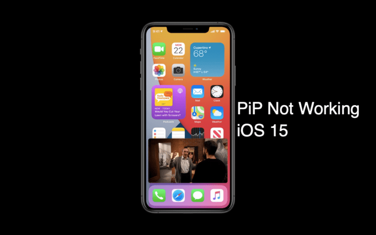iOS 15 Picture in Picture Mode Not Working Fix