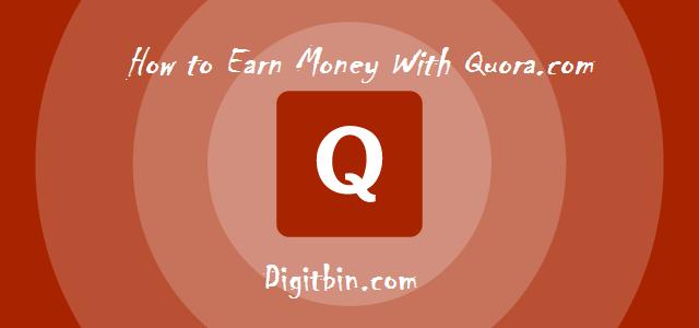 Earn Money with Quora