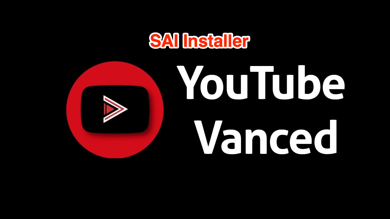 Install Youtube Vanced 15.25.37 with & without SAI Installer
